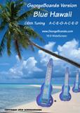 GeorgeBoards Version of Blue Hawaii