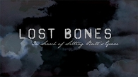 Lost Bones - In Search Of Sitting Bull's Grave