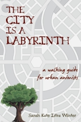 The City Is a Labyrinth