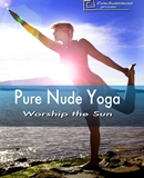 Pure Nude Yoga - Worship the Sun