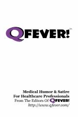 Q Fever! - Medical Humor & Satire For Healthcare Professionals
