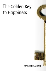 The Golden Key to Happiness
