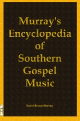 Murray's Encyclopedia of Southern Gospel Music