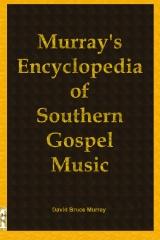 Murray's Encyclopedia of Southern Gospel Music
