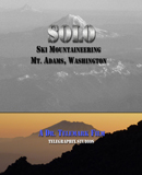 Solo - Ski Mountaineering Mt. Adams in Washington State