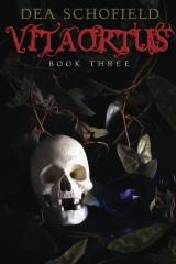 Vitaortus: Book Three