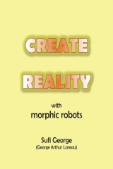 Create Reality with Morphic Robots