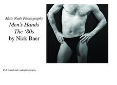 Male Nude Photography: Men's Hands The '80s