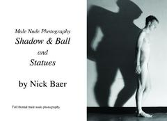 Male Nude Photography: Ball & Shadow And Statues