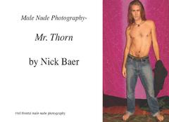 Male Nude Photography- Mr. Thorn