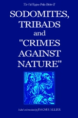 """The Old Regime Police Blotter II: Sodomites, Tribads and """"Crimes Against Nature."""""""