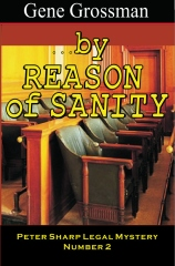 ...by Reason of Sanity
