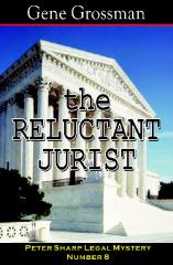 The Reluctant Jurist