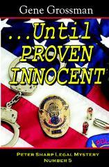 ...Until Proven Innocent