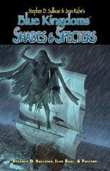 Blue Kingdoms: Shades & Specters