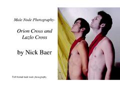 Male Nude Photography- Orion Cross And Lazlo Cross