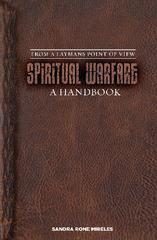 Spiritual Warfare: A Handbook