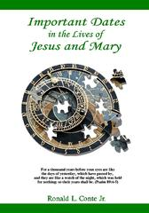 Important Dates In The Lives Of Jesus And Mary