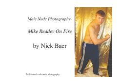Male Nude Photography- Mike Reddev On Fire