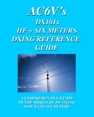 DX 101X: HF + Six Meters DXing Reference Guide