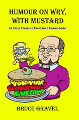 Humour On Wry, With Mustard