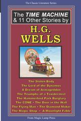 The Time Machine & 11 Other Stories By H.G. Wells