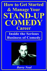 How To Get Started & Manage Your Stand-Up Comedy Career