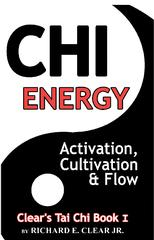 Chi Energy - Activation, Cultivation And Flow