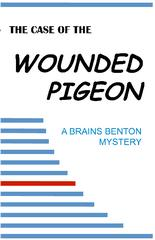The Case of the Wounded Pigeon