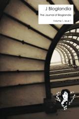 The Journal Of Bloglandia, Volume 1, Issue 1