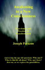 Awakening To A New Consciousness