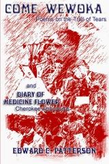 Come, Wewoka & Diary Of Medicine Flower
