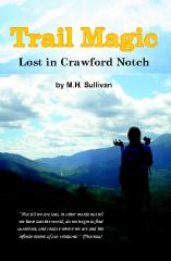 Trail Magic: Lost In Crawford Notch
