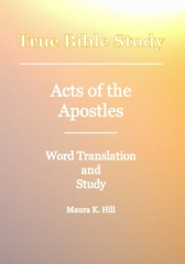 True Bible Study - Acts Of The Apostles