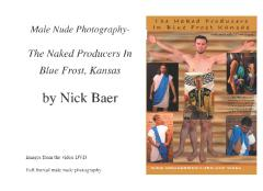 Male Nude Photography- Naked Producers In Blue Frost, Kansas