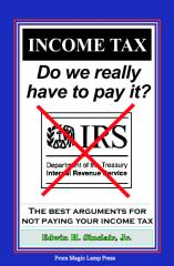 Income Tax: Do We Really Have To Pay It?