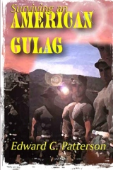 Surviving An American Gulag