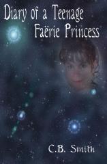 Diary Of A Teenage Faërie Princess