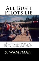 All Bush Pilots Lie