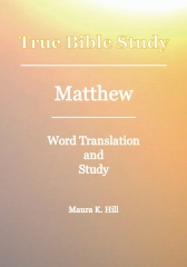 True Bible Study - Matthew