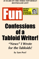 Confessions Of A Tabloid Writer!