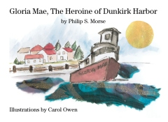 Gloria Mae, The Heroine Of Dunkirk Harbor