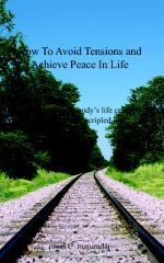 How To Avoid Tension And Achieve Peace In Life