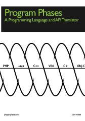 Program Phases, A Programming Language And API Translator