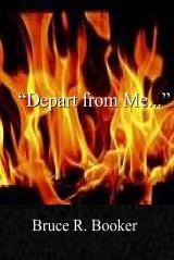 Depart From Me...