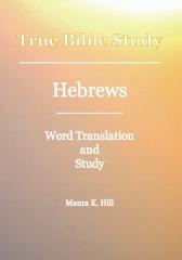 True Bible Study - Hebrews