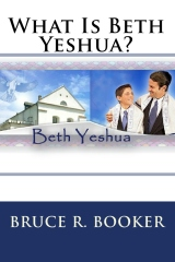 What Is Beth Yeshua?