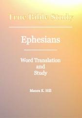 True Bible Study - Ephesians