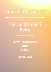 True Bible Study - First And Second Peter