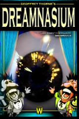Geoffrey Thorne's DREAMNASIUM